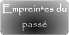 Vignette « Empreintes du passé »